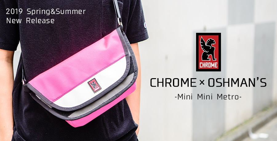 【Chrome】OSHMAN'S別注 Mini Mini Metro販売!