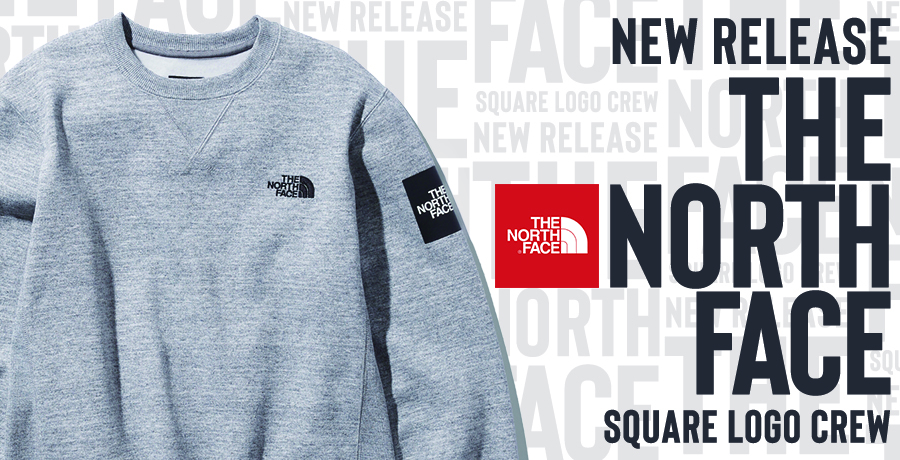 【The North Face】Square Logo Sweat Series!