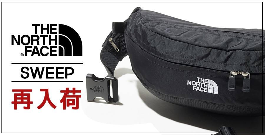 【THE NORTH FACE】SWEEP NEW RELEASE!