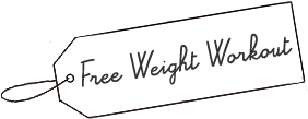 Free Weight Workout